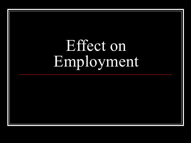 Effect on Employment