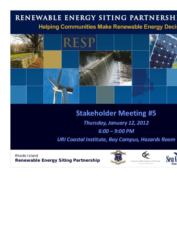 RhodeIsland           RenewableEnergySitingPartnership                        (RESP)                         Stakehold...