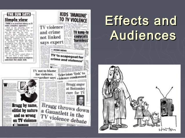 Effects and Audiences         1