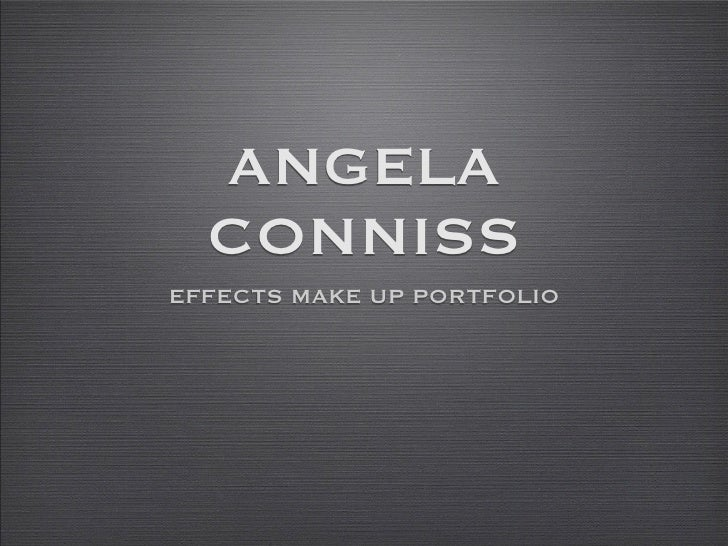 ANGELA   CONNISS EFFECTS MAKE UP PORTFOLIO