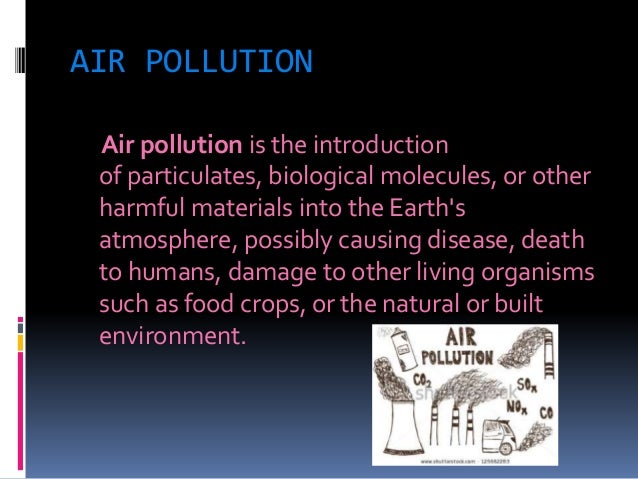 a study on the 3 main pollution effects to earth humans and living organisms Effects of radiation on living organisms 1 background  thus humans adapted to  which impinge on the earth from outer space,.