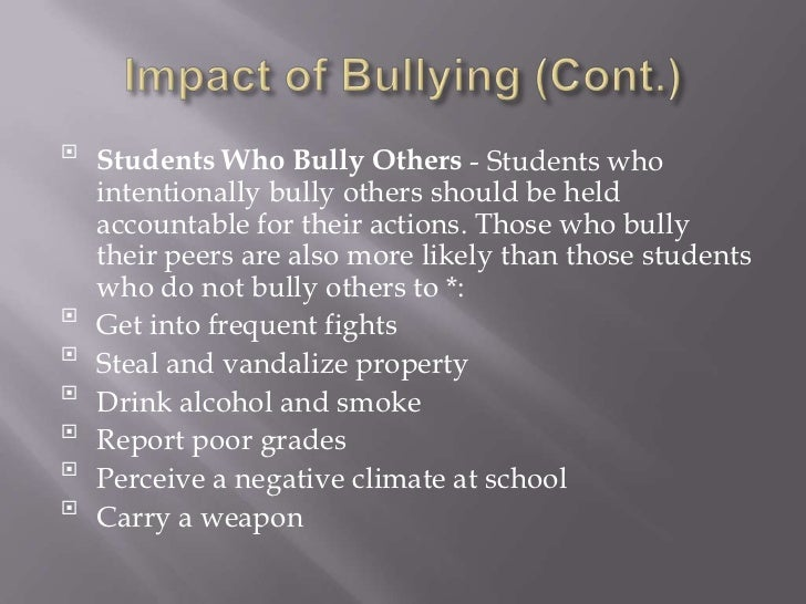 the negative impact of bullying Bullying can have a negative impact on everyone – it is not just a problem for victims and bullies if you see or know of others been bullied you may feel angry,.