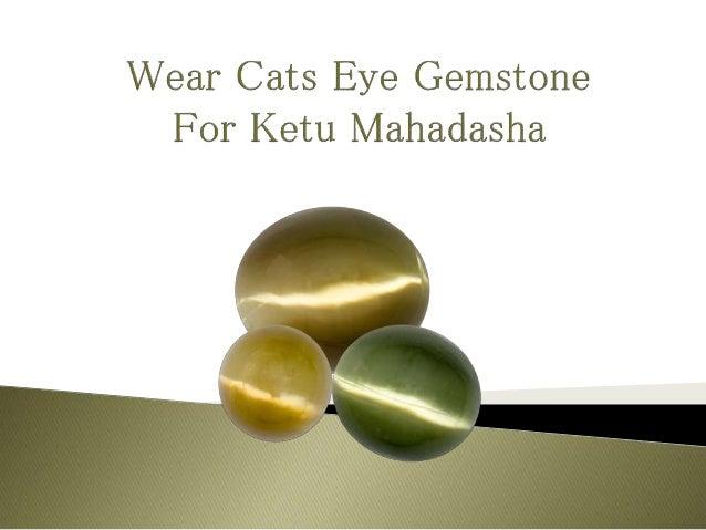 Cats Eye Gemstone Effects