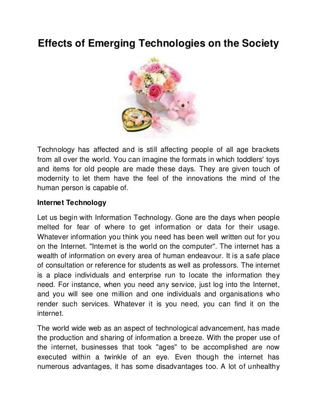 the effects of technology on society essay Learn how technology has impacted our society, both positively and negatively the impact of technology in society is huge and we need to learn the better use.