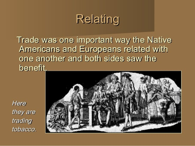 Early Encounters between Native Americans and Europeans