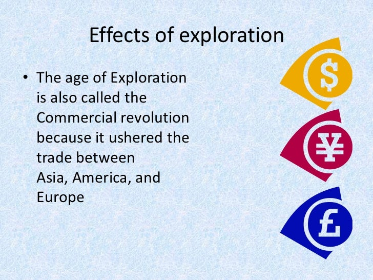 cause effect of european exploration The story of north american exploration spans an entire millennium andinvolves a wide array of european powers and uniquely american characters.