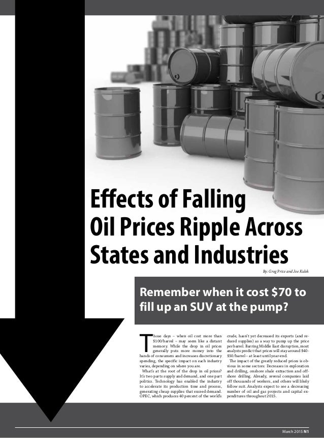 Effects of Falling Oil Prices Ripple Across States and IndustriesBy: Greg Price and Joe Kulek T  hose days – when oil cost...