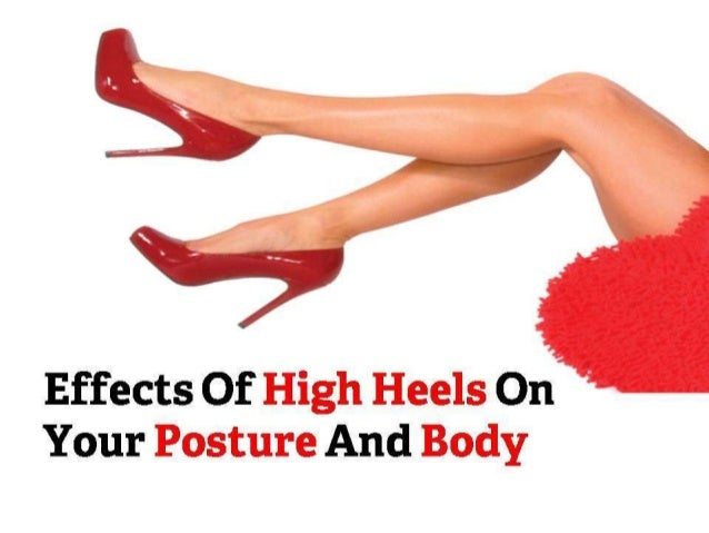 Effects Of High Heels On Your Posture And Body