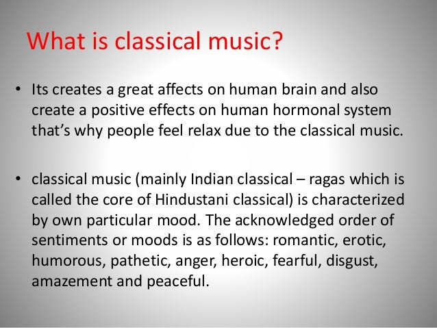 Effects of indian classical music on human