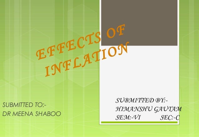 the effects of inflation on the The briefing will discuss the classical theory on the causes, effects and social cost of inflation in classical theory, prices are fully flexible, adjusting in response to economic conditions the inflation rate measures the average increase in aggregate prices and prices are really the rate at which we exchange money for goods and services.