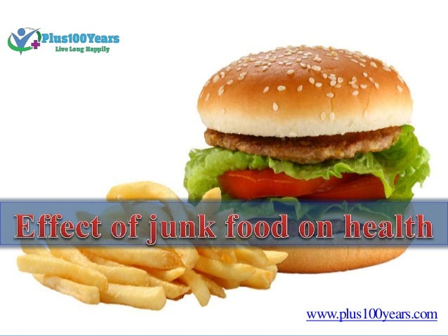 Ill Effects Of Eating Junk Food