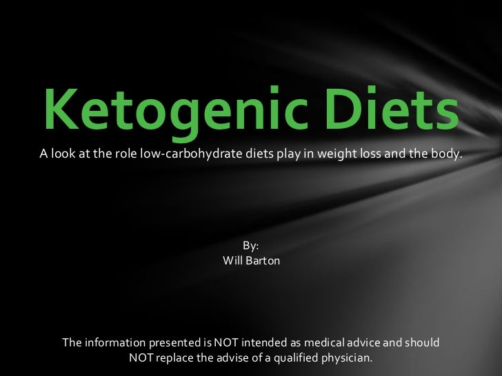 Ketogenic Diets<br />A look at the role low-carbohydrate diets play in weight loss and the body.<br />By:<br /> Will Barto...