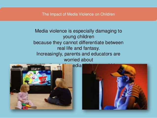 the effects of television violence on the violent behaviors of children As a result, children get exposed to violence through multiple media  to  violence in everyday life has a significant impact on children's mental health  is  also associated with higher levels of aggression and violent behavior.
