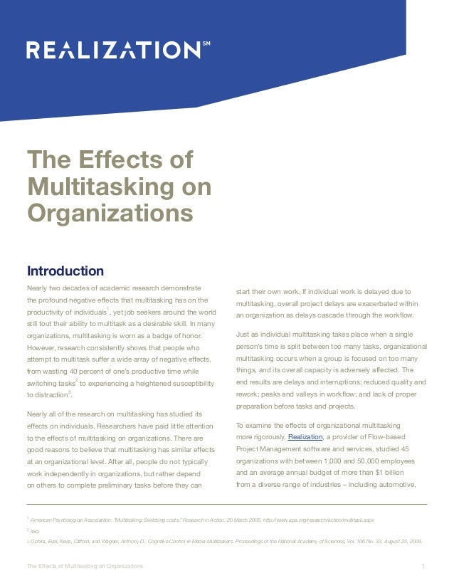 1The Effects of Multitasking on Organizations The Effects of Multitasking on Organizations Introduction Nearly two decades...