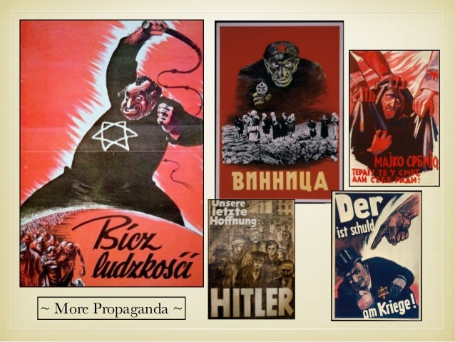 the effect of propaganda on nazi Nazi propaganda promoted nazi ideology by demonizing the enemies of the nazi party, especially jews and communists, but also capitalists and intellectuals the campaign against jews was especially intensive, and was a direct result of hitler's influence on nazi policy.