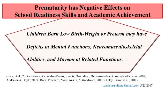 Effects of preterm birth on school readiness part ii