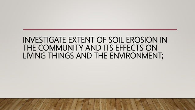 the negative impacts of soil erosion environmental sciences essay Start studying ch 9 ap environmental science (soil and agriculture)  which deals with soil erosion problems, carries out soil surveys, and does research on soil.
