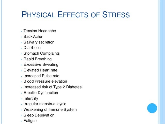 physical effects of stress essay This essay discusses the negative impact of stress on our lives in detail  mental  health can affect the physical condition, therefore if the stress is too high it is.