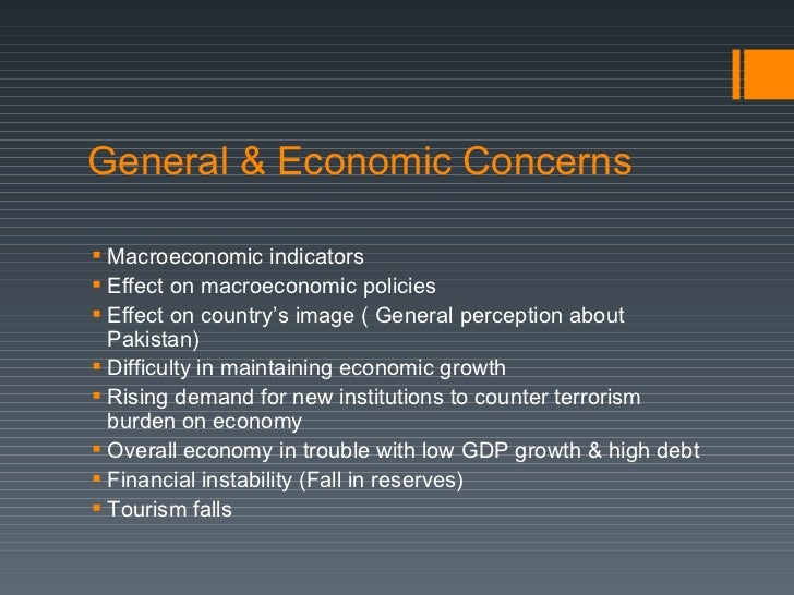 effect of terrorism on pakistan economy essay Terrorism the biggest threat to pakistan pakistan faces various forms of terrorism elections 2013 a milestone achieved saturday, june 01, 2013 1 introduction 2 introduction 2 history of terrorism in pakistan: an overview 3.