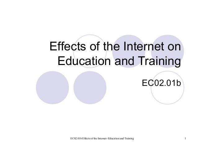 EC02.01b Effects of the Internet--Education and Training 1 Effects of the Internet on Education and Training EC02.01b