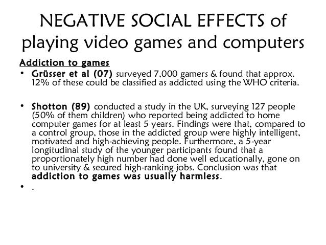 Cause and effect of video games on society
