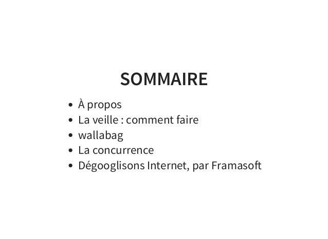Effectuez votre veille en toute liberté ! RMLL 2015 - Beauvais Slide 2