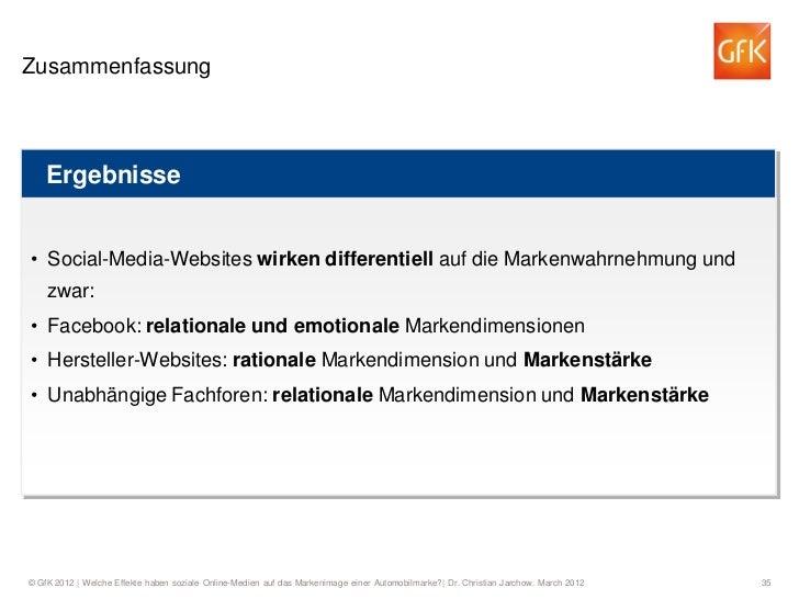 Zusammenfassung    Ergebnisse• Social-Media-Websites wirken differentiell auf die Markenwahrnehmung und    zwar:• Facebook...