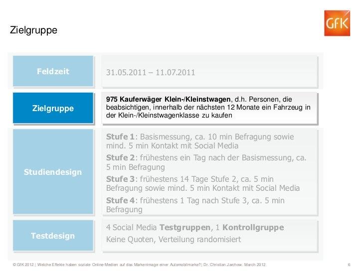 Zielgruppe            Feldzeit                            31.05.2011 – 11.07.2011                                         ...