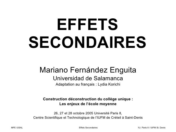 EFFETS             SECONDAIRES                 Mariano Fernández Enguita                         Universidad de Salamanca ...