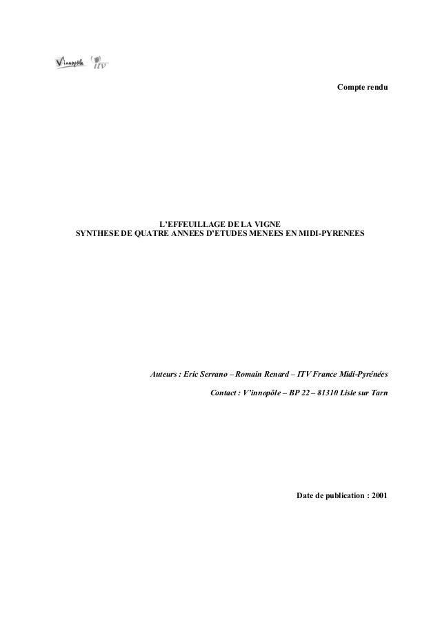 Compte rendu                L'EFFEUILLAGE DE LA VIGNESYNTHESE DE QUATRE ANNEES D'ETUDES MENEES EN MIDI-PYRENEES           ...