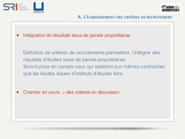 A. L'ÉLARGISSEMENT DES CRITÈRES DE RECRUTEMENTIntégration de résultats issus de panels propriétairesDéfinition de critères...