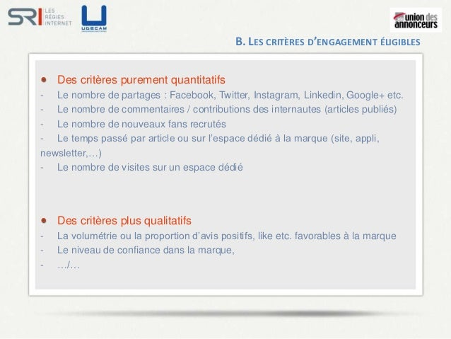 B. LES CRITÈRES D'ENGAGEMENT ÉLIGIBLES    Des critères purement quantitatifs- Le nombre de partages : Facebook, Twitter, I...