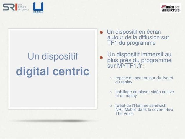 Un dispositif en écran                  autour de la diffusion sur                  TF1 du programme                  Un d...