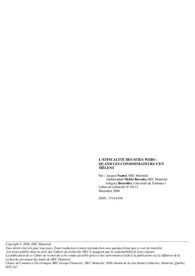 L'EFFICACITÉ DES SITES WEBS : QUAND LES CONSOMMATEURS S'EN MÊLENT Par : Jacques Nantel, HEC Montréal Abdelouahab Mekki Ber...