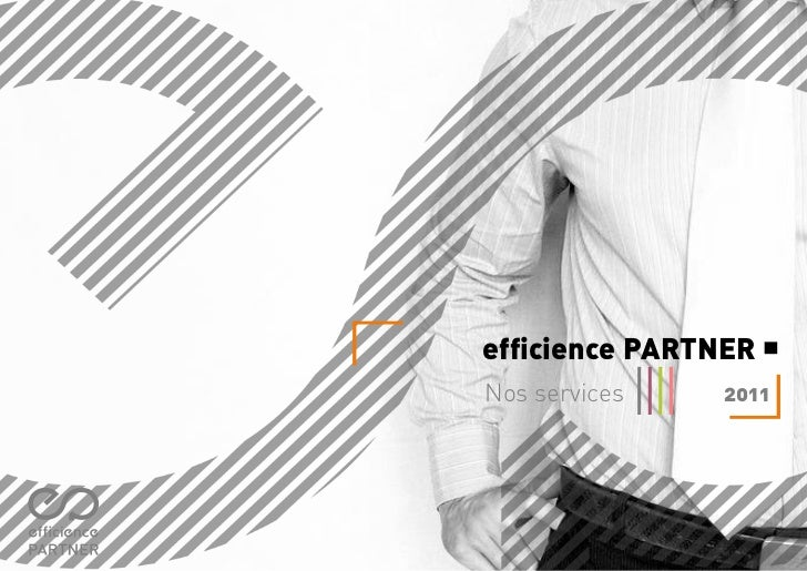 efficience PARTNERNos services   2011