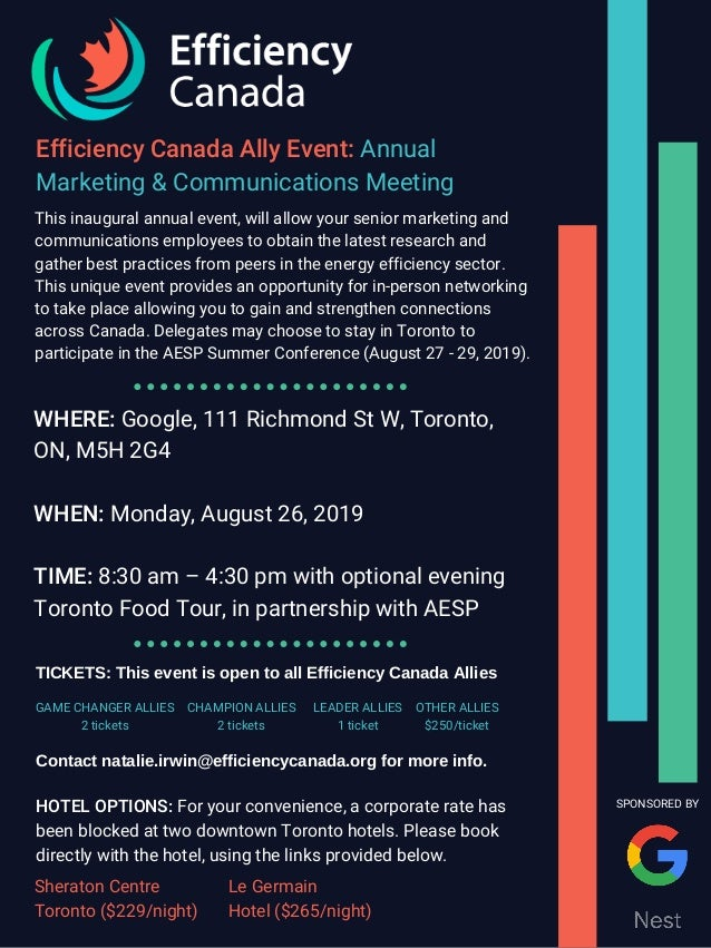 Efficiency Canada Ally Event: Annual Marketing & Communications Meeting This inaugural annual event, will allow your senio...