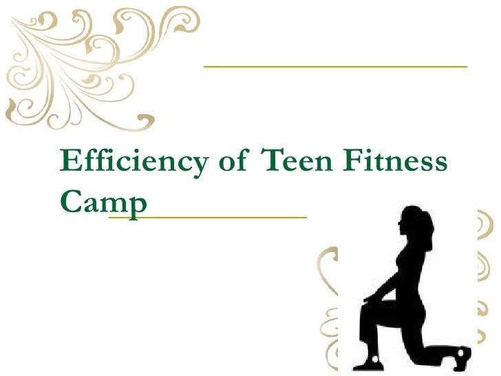 Efficiency of Teen Fitness Camp