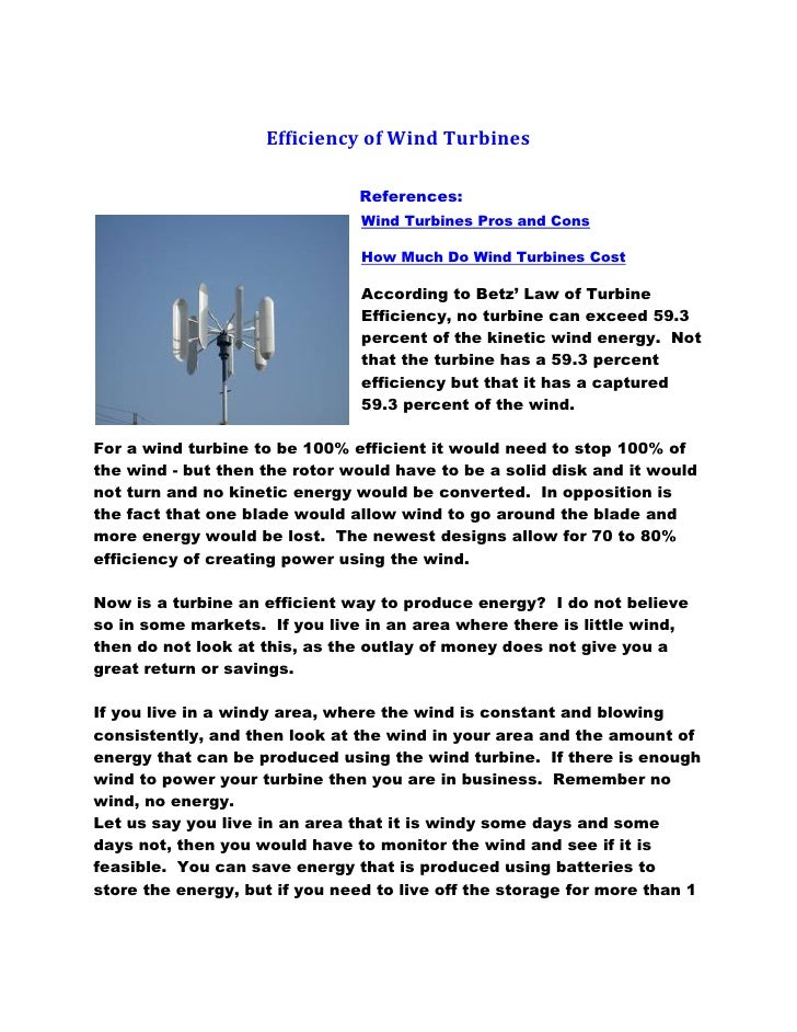 Efficiency of Wind Turbines                               References:                                Wind Turbines Pros an...