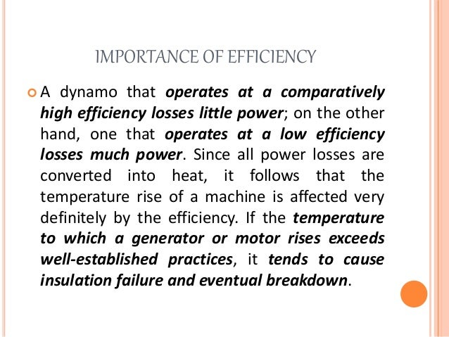 Efficiency, rating, and applications of dynamos