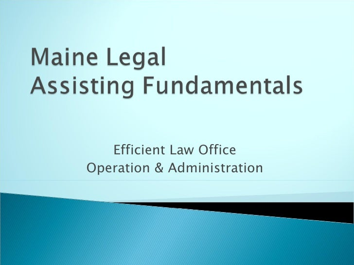 Efficient Law Office  Operation & Administration