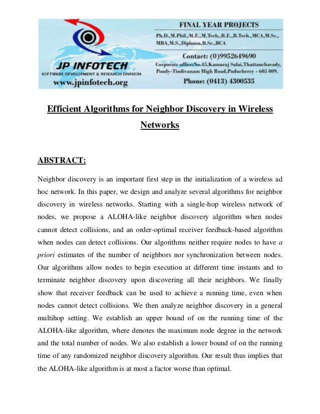 Efficient Algorithms for Neighbor Discovery in Wireless Networks ABSTRACT: Neighbor discovery is an important first step i...