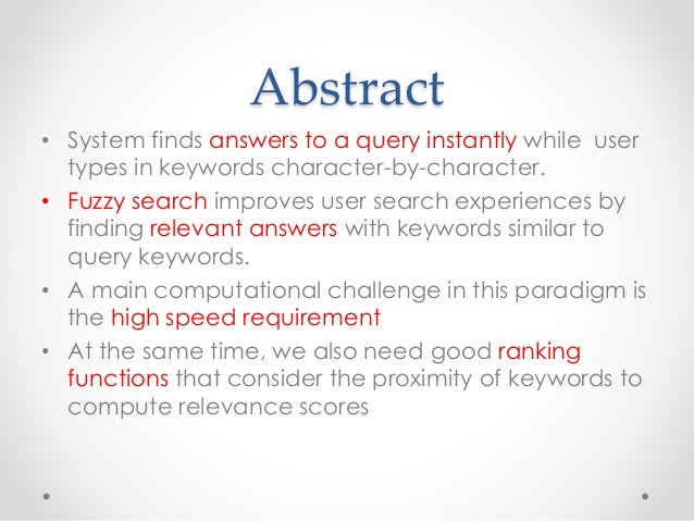 Efficient Instant-Fuzzy Search With Proximity Ranking Slide 2