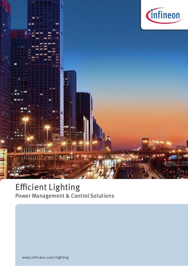 Efficient Lighting Power Management & Control Solutions www.infineon.com/lighting