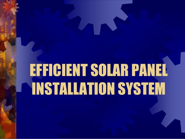 EFFICIENT SOLAR PANEL INSTALLATION SYSTEM