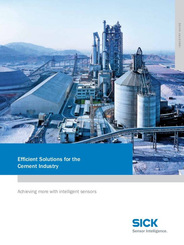industry guide  Efficient Solutions for the Cement Industry  Achieving more with intelligent sensors