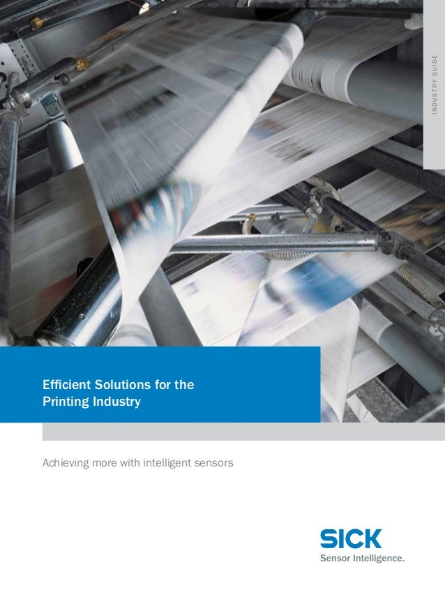 industry guide  Efficient Solutions for the Printing Industry  Achieving more with intelligent sensors