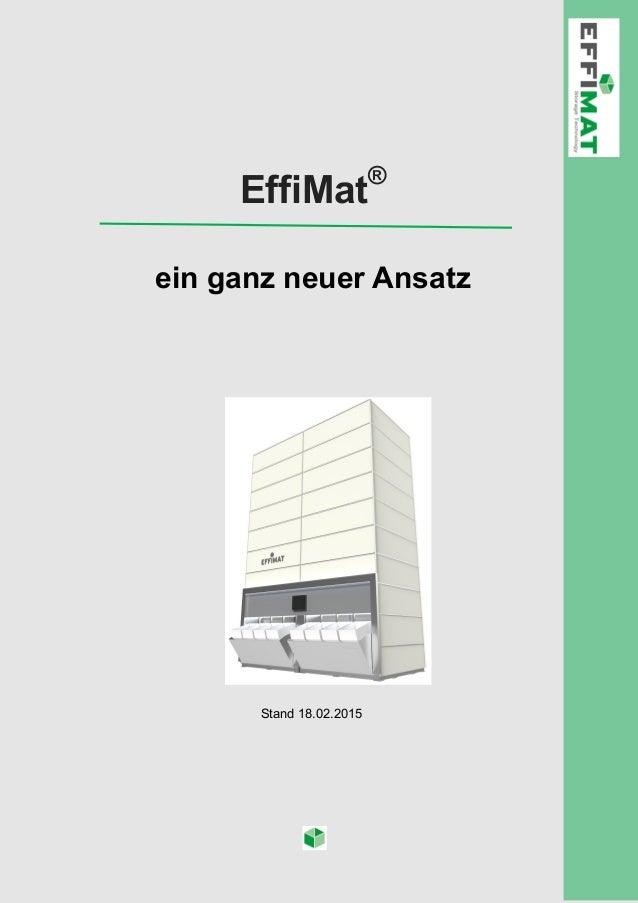 EffiMat® ein ganz neuer Ansatz Stand 18.02.2015