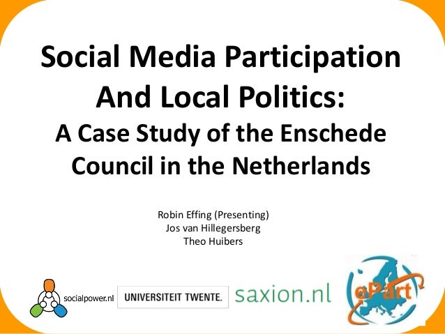 Robin Effing (Presenting) Jos van Hillegersberg Theo Huibers Social Media Participation And Local Politics: A Case Study o...