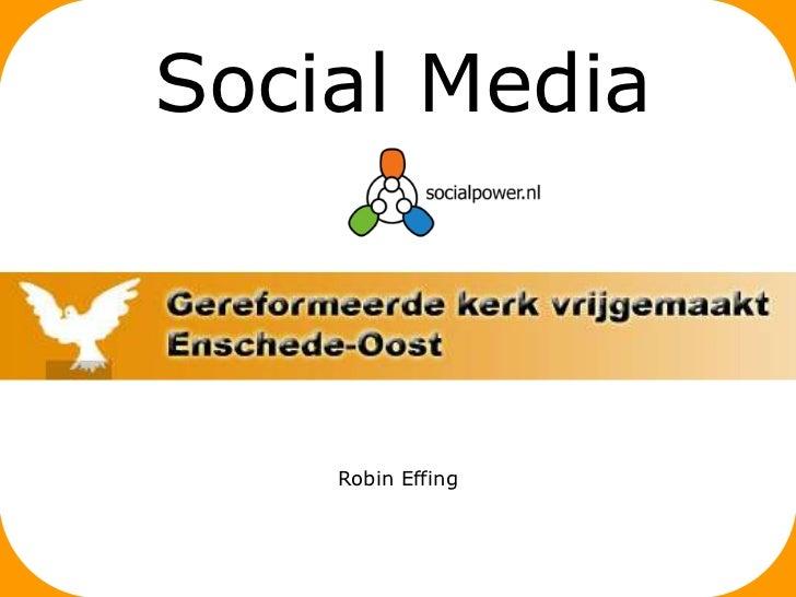 Social Media    Robin Effing