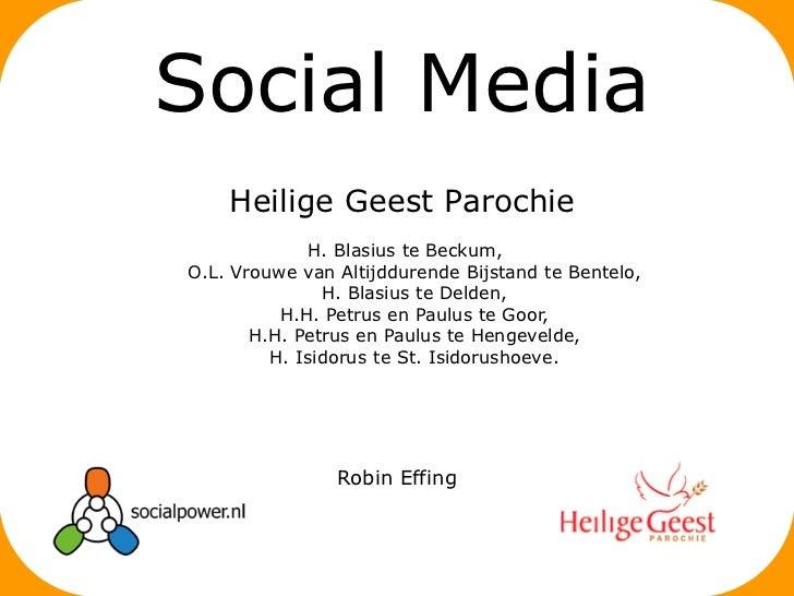 Social Media    Heilige Geest Parochie              H. Blasius te Beckum,O.L. Vrouwe van Altijddurende Bijstand te Bentelo...